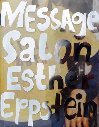 Esther Eppstein - Message Salon: The Album