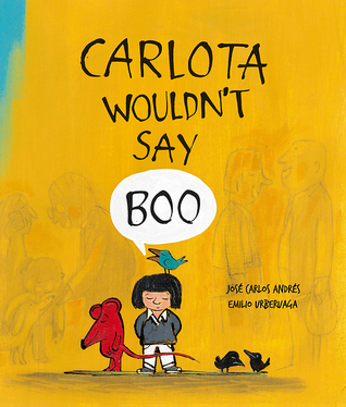 Carlota Wouldn't Say Boo