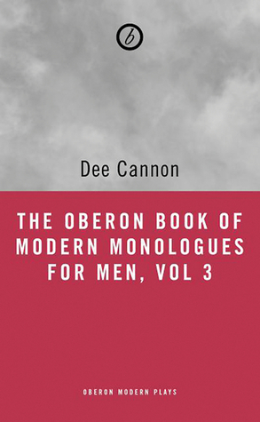 The Oberon Book of Modern Monologues for Men, Volume 3