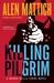 Killing Pilgrim by Alen Mattich