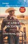 Come Home, Cowboy by Cathy McDavid