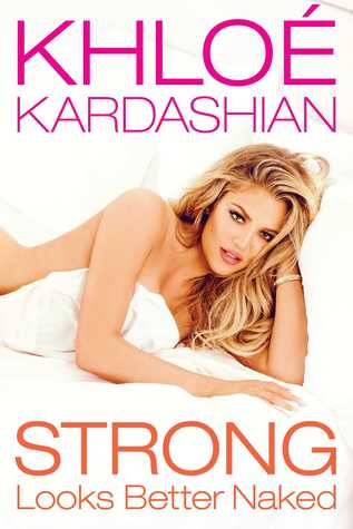Strong Looks Better Naked by Khloé Kardashian thumbnail