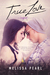 True Love (Songbird, #5)