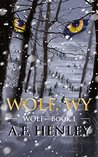 Wolf, WY by A.F. Henley
