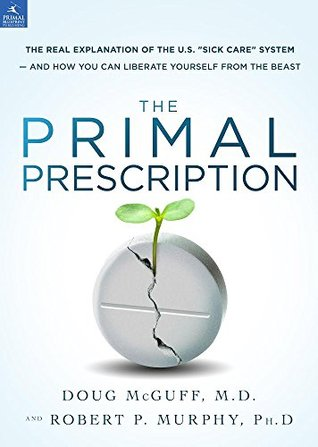 The Primal Prescription: Surviving The