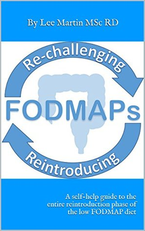 Re-challenging and Reintroducing FODMAPS...