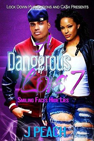 A Dangerous Love 7: Smiling Faces Hide Lies