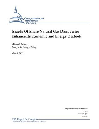 Israel's Offshore Natural Gas Discoveries Enhance Its Economic and Energy Outlook