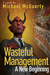 Wasteful Management by Michael Mcguerty