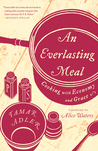 Book cover for An Everlasting Meal: Cooking with Economy and Grace