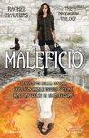 Maleficio by Rachel Hawkins