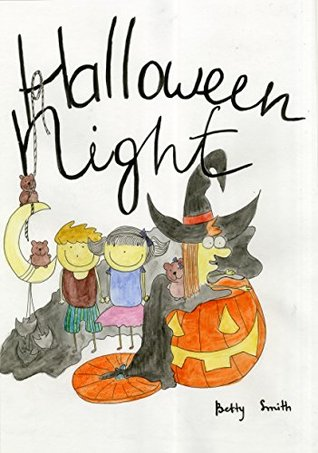 Children's Books: Halloween Night (Exciting, Adventurous Bedtime Story/Picture Book for Beginner Readers About Halloween, Kindness and Friendship, Ages 2-8)