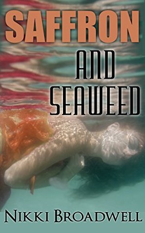 Saffron and Seaweed (Summer McCloud paranormal mystery)