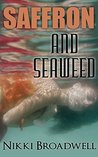 Saffron and Seaweed: a Summer McCloud paranormal mystery (book 2)