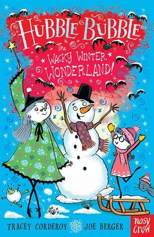 Hubble Bubble: The Wacky Winter Wonderland (Hubble Bubble Series)