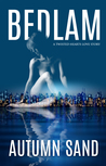 Bedlam (A Twisted Hearts Love Story, #1)