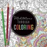 Meditations Through Coloring by River Grove Books