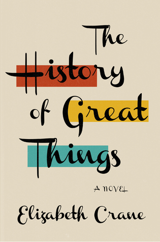 The History of Great Things