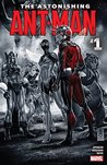 The Astonishing Ant-Man #1 by Nick Spencer