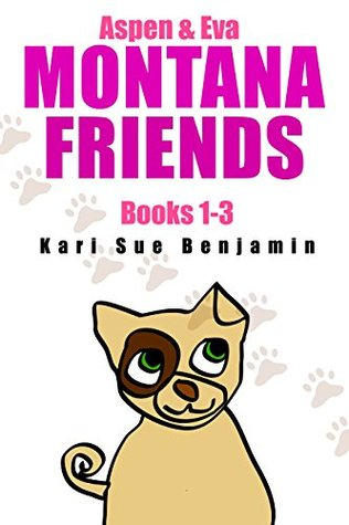 Montana Friends Adventure Books 1-3 Box Set: An Aspen and Eva Adventure Chapter Book for Kids + A Printable Poster
