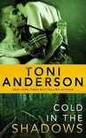 Cold in the Shadows (Cold Justice, #5) by Toni Anderson