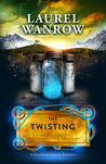 The Twisting (The Luminated Threads, #2)