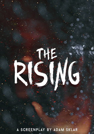 The Rising (Screenplay)