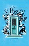 Silber. Het eerste boek der dromen by Kerstin Gier