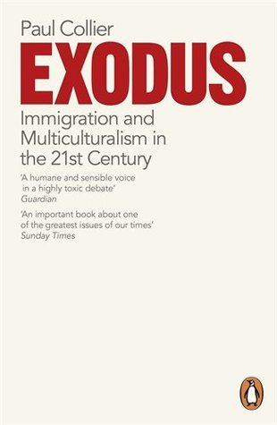 Exodus how migration is changing our world by paul collier fandeluxe Gallery