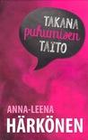 Takana puhumisen taito by Anna-Leena Härkönen