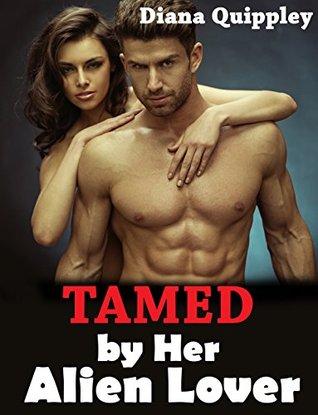 Tamed by Her Alien Lover