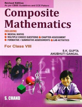composite mathematics book 8 by s k gupta rh goodreads com