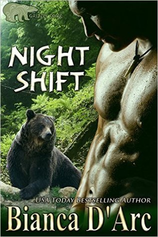 Night Shift (Lords of the Were Universe, #24; Tales of the Were: Grizzly Cove, #3)