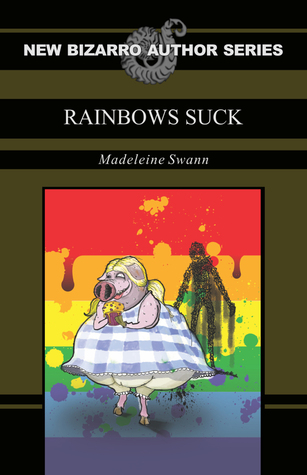 Rainbows Suck