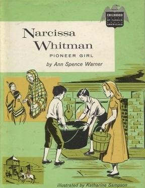 Narcissa Whitman, Pioneer Girl