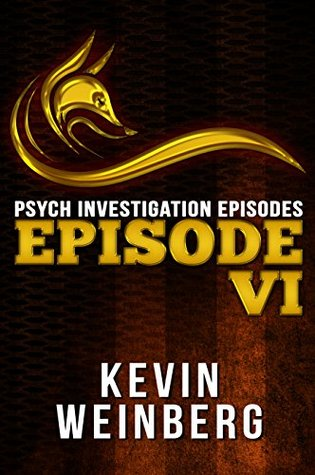 Psych Investigation Episodes: Episode VI