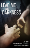 Lead Me Into Darkness: Five Halloween Tales of Paranormal Romance