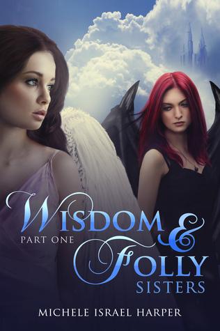Wisdom & Folly (Sisters, #1)