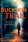 The Buckskin Trail by Joann Arnold