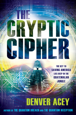 The Cryptic Cipher (Tanner Zane, #3)