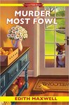 Murder Most Fowl (Local Foods Mystery,#4)