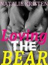 Loving The Bear (Gray Bears #2)