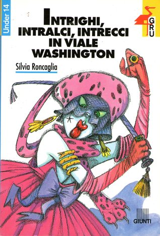 Intrighi, intralci, intrecci in viale Washington