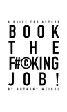 Book The F#©king Job! A Guide for Actors