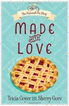 Made with Love (Pinecraft Pie Shop #1)