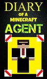 Minecraft: Diary of a Minecraft Agent Book 1: The Cosmic Cube Saga - The Mystery Land (An Unofficial Minecraft Book) (Agent Jack)