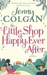The Little Shop of Happy Ever After by Jenny Colgan