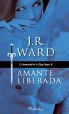 Amante Liberada by J.R. Ward