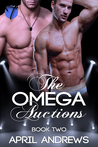 The Omega Auctions (The Omega Auctions #2)