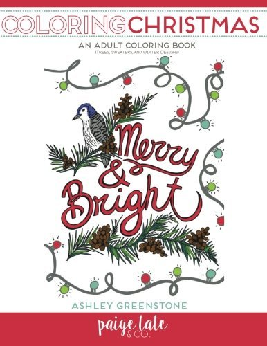 Coloring Christmas: An Adult Coloring Book